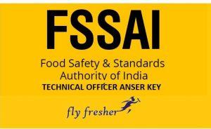 FSSAI Technical Officer Answer Key 2019 PDF Download