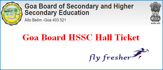 Goa Board HSSC Hall Ticket, GBSHSE 12th Admit Card, Goa Board 12th Admit card, GBSHSE HSSC Hall ticket