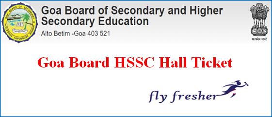Goa Board HSSC Hall Ticket, GBSHSE 12th Admit Card, Goa Board 12th Admit card, GBSHSE HSSC Hall ticket