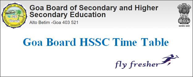 Goa Board HSSC Time Table, Goa Board 12th time table, Goa HSSC Exam date sheet