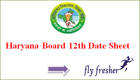 HBSE 12th Date Sheet, Haryana Board 12th Time Table PDF, HBSE 12th Time Table, Haryana Board 12th Date Sheet