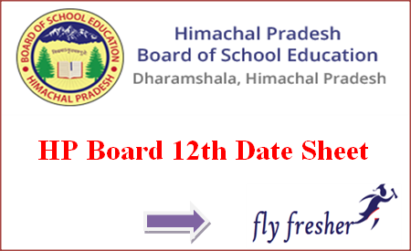 HP Board 12th Date Sheet, HPBOSE Plus Two Time Table, HPBOSE 12th Time Table, HPBOSE 12th Exam Schedule
