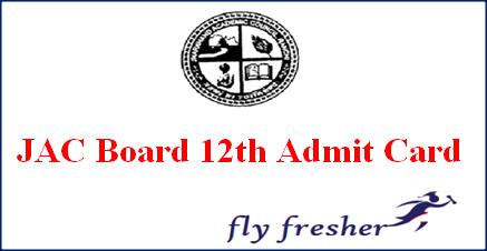 JAC 12th Admit Card, Jharkhand Board 12th Hall Ticket, JAC 12th hall ticket, JAC 12th roll number, Jharkhand Board 12th admit card