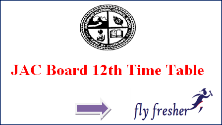 JAC 12th Time Table, Jharkhand Intermediate Exam Date Sheet, JAC Intermediate time table, JAC 12th Exam date