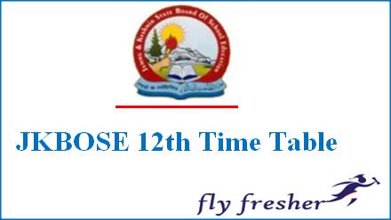 JKBOSE 12th Time Table, Jammu and Kashmir Exam Date Sheet, JK Board 12th time table, JKBOSE 12th Exam Date Sheet