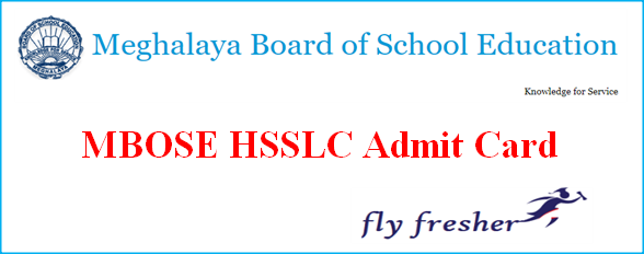 MBOSE HSSLC Admit Card, Meghalaya Board 12th Hall Ticket, MBOSE 12th admit card, Meghalaya Board HSSLC Admit card, MBOSE HSSLC Roll Nunber