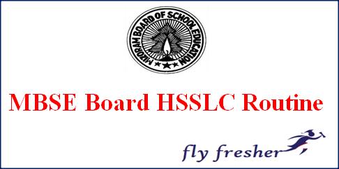 MBSE HSSLC Routine, Mizoram Board 12th Exam Date Sheet, MBSE 12th exam time table, Mizoram board HSSLC Exam Routine