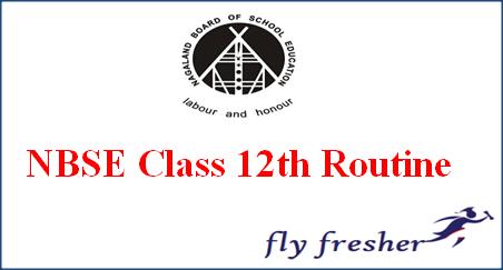 NBSE Class 12th Routine, Nagaland Board HSSLC Exam Date Sheet, NBSE HSSLC Time Table, NBSE 12th Exam date sheet, NBSE 12th exam routine