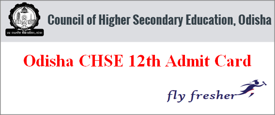 CHSE Odisha 12th Admit Card, Odisha +2 Hall Ticket, CHSE Odisha 12th hall ticket, CHSE +2 admit card, odisha CHSE plus two admit card