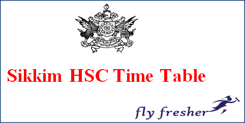 Sikkim HSC Time Table, Sikkim 12th Exam Date Sheet, Sikkim HSC Exam Routine, Sikkim 12th Time Table