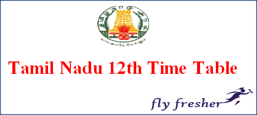 Tamil Nadu 12th Time Table 2020, TN Public Exam Date SheetTamil Nadu 12th date sheet, TN 12th time table, TN +2 Exam Time Table