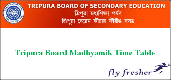 TBSE Madhyamik Time Table