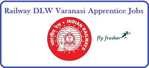 Railway-DLW-Varanasi-Apprentice-Jobs