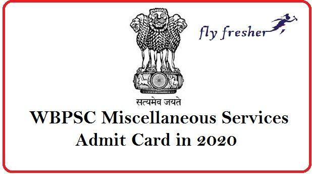 WBPSC Miscellaneous Services Admit Card
