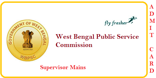 WBPSC- Supervisor-Mains-Admit Card