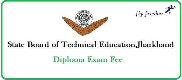 SBTE Jarkhand diploma Exam fee