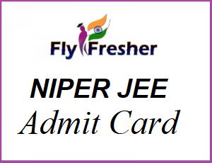 NIPER JEE Admit Card