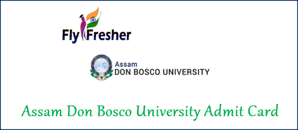 assam-don-bosco-university-admit-card