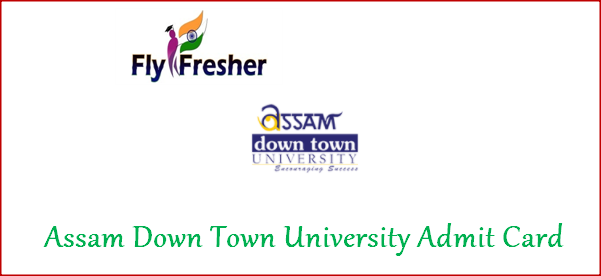 assam-down-town-university-admit-card