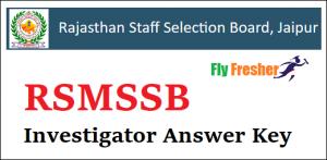 RSMSSB-Investigator-Answer-Key